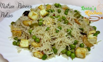 Matar Paneer Pulao Recipe – Indian Vegetarian Recipe Video in Hindi – Lata's Kitchen