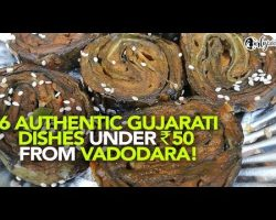 6 Street Side Dishes Under ₹50 In Vadodara | Curly Tales