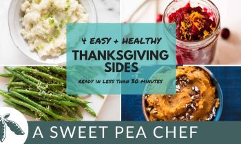 4 Easy + Healthy Thanksgiving Side Dishes | A Sweet Pea Chef