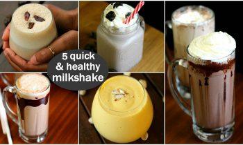 5 quick & healthy milkshake recipes | 5 तरह के स्वस्थ मिल्कशेक 5 मिनट में बनाये