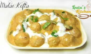 Malai Kofta Recipe – Indian Vegetarian Main Course Recipe Video in Hindi – Lata's Kitchen