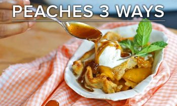 3 Ultimate Peach Recipes For Summer • Tasty